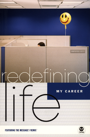 Redefining Life: My Career  -