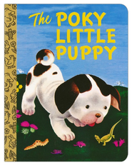 The Poky Little Puppy  -     By: Janette Sebring Lowrey