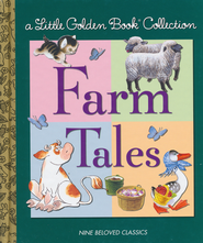 Little Golden Book Collection: Farm Tales  -              By: Golden Books