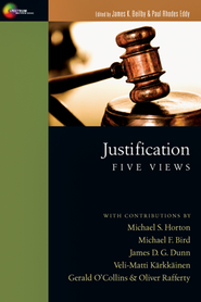 Justification: Five Views  -     Edited By: James Beilby, Paul R. Eddy     By: Edited by James Beilby & Paul Rhodes Eddy