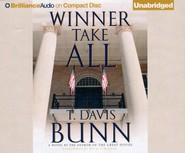 Winner Take All Unabridged Audiobook on CD  -     By: T. Davis Bunn