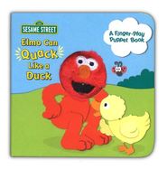 Elmo Can Quack Like a Duck  -     By: Sara Berger