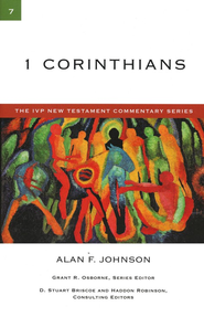 1 Corinthians: IVP New Testament Commentary [IVPNTC]   -     By: Alan F. Johnson