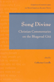 Song Divine: Commentaries on the Bhagavad Gita  -