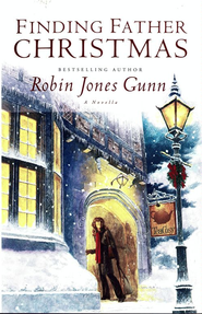 Finding Father Christmas: A Novella - eBook  -     By: Robin Jones Gunn