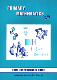 Singapore Math Primary Math Home Instructor's Guide 2B   -