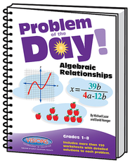 Problem of the Day Algebraic Relationships   -              By: Mike Lazar, Dave Hoerger
