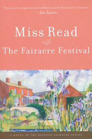 The Fairacre Festival  -     By: Miss Read