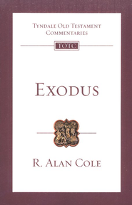 Exodus: Tyndale Old Testament Comemntary [TOTC]   -     By: R. Alan Cole