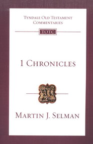 1 Chronicles: Tyndale Old Testament Commentary [TOTC]   -     By: Martin J. Selman