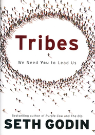 Tribes: We Need You to Lead Us   -     By: Seth Godin
