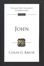 John: Tyndale New Testament Commentary [TNTC]  -     By: Colin G. Kruse