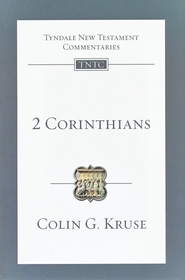 2 Corinthians: Tyndale New Testament Commentary [TNTC]  -     By: Colin G. Kruse