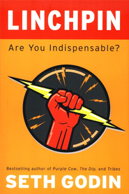 Linchpin: Are You Indispensable?   -     By: Seth Godin, Jessica Hagy, Hugh MacLeod