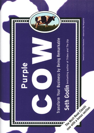 Purple Cow: Transform Your Business by Being Remarkable   -     By: Seth Godin