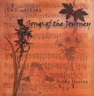 Lewis and Clark: Songs of the Journey, Compact Disc [CD]   -     By: Bobby Horton