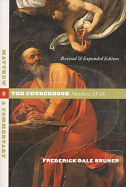 Matthew: A Commentary- Volume 2: The Churchbook,    -     By: Frederick Dale Bruner