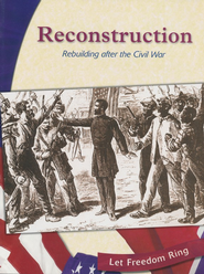Reconstruction: Rebuilding after the Civil War  -