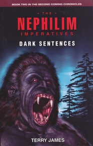 The Nephilim Imperatives: Dark Sentences  -              By: Terry James