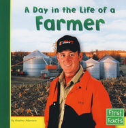 First Facts Series: Day in the Life of a Farmer   -