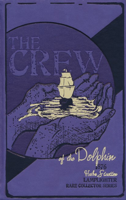 The Crew of the Dolphin   -     By: Hesba Stretton