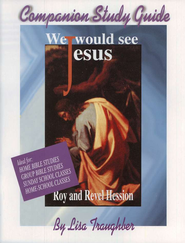 We Would See Jesus, Study Guide       -     By: Roy Hession, Lisa Traughber