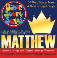 Bible Story Songs: Matthew Volume 1 CD  -              By: Paula D. King, Catherine Walker