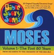 Bible Story Songs: Moses Volume 1-The First 80 Years  -     By: Catherine Walker