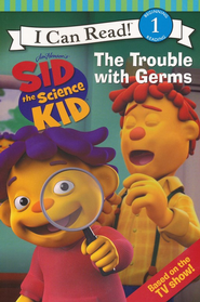 Sid the Science Kid: The Trouble with Germs, I Can Read Level 1   -              By: Jennifer Frantz