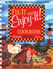 Fix-It and Enjoy-It Cookbook  -     By: Phyllis Pellman Good