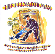 The Elevator Man  -     By: Stanley Trachtenberg
