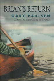 Brian's Return   -              By: Gary Paulsen