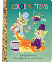 The Color Kittens  -     By: Margaret Wise Brown