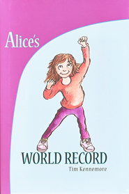 Alice's World Record  -     By: Tim Kennemore