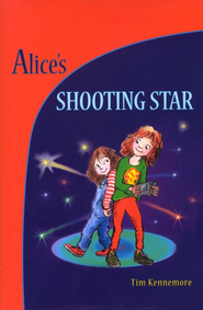 Alice's Shooting Star  -     By: Tim Kennemore