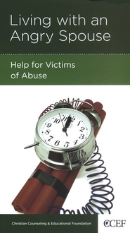 Living with an Angry Spouse: Help for Victims of Abuse  -     By: Edward T. Welch