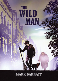 The Wild Man  -     By: Mark Barratt
