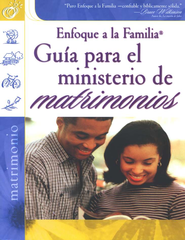 Gu&#237a Para el Ministerio de Matrimonios  (Marriage Ministry Guide)  -