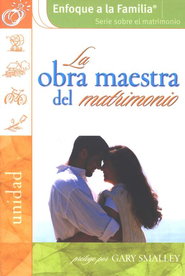 La Obra Maestra del Matrimonio  (The Masterpiece Marriage)  -