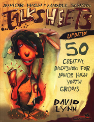 Junior High and Middle School TalkSheets, Updated           -     By: David Lynn