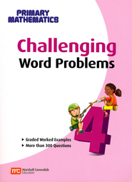 Singapore Math Challenging Word Problems for Primary Mathematics 4    -