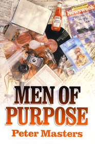 Men of Purpose   -     By: Peter Masters