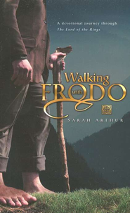 Walking with Frodo  -     By: Sarah Arthur