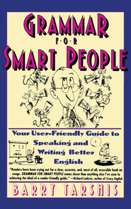 Grammar for Smart People - eBook  -     By: Barry Tarshis, Julie Rubenstein