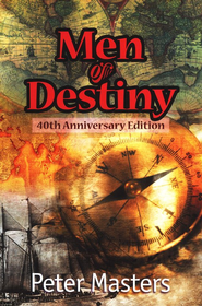 Men of Destiny, 40th Anniversary Edition   -              By: Peter Masters
