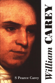 William Carey  -     By: S. Pierce Carey