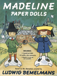 Madeline Paper Dolls  -     By: Ludwig Bemelmans