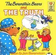 The Berenstain Bears and The Truth  -              By: Stan Berenstain, Jan Berenstain