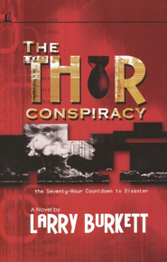 The Thor Conspiracy  -     By: Larry Burkett