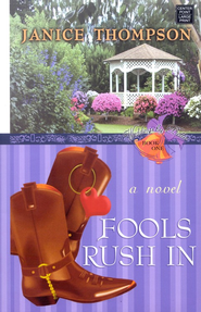 #1: Fools Rush In, Large print   -     By: Janice Thompson